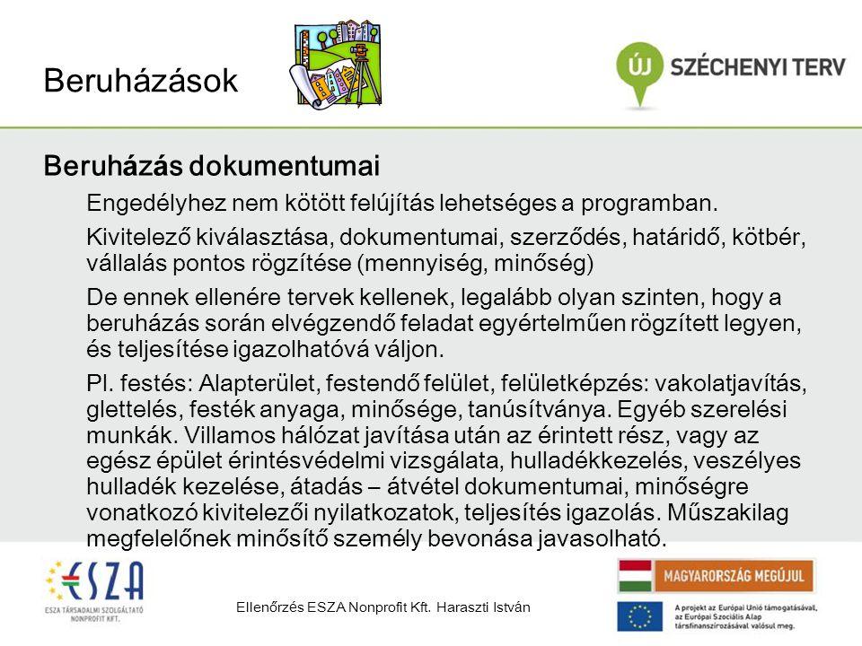 Beruh á z á sok Beruh á z á s dokumentumai Engedélyhez nem kötött felújítás lehetséges a programban.