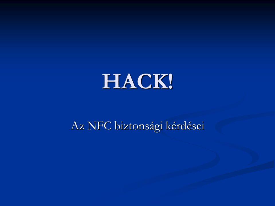 HACK! Az NFC biztonsági kérdései