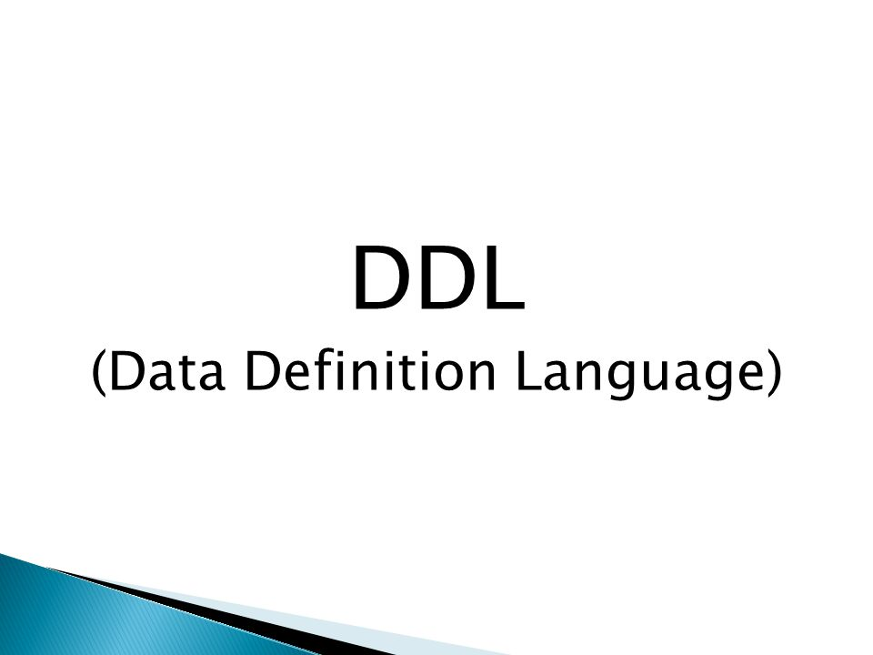 DDL (Data Definition Language)