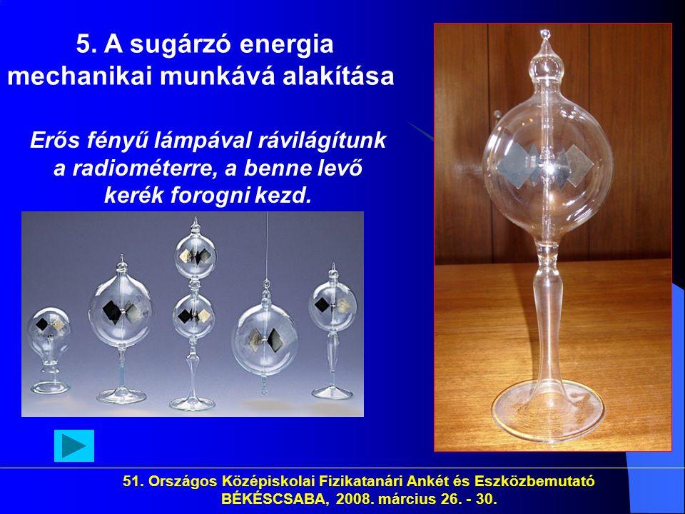 51.Országos Középiskolai Fizikatanári Ankét és Eszközbemutató BÉKÉSCSABA, 2008.