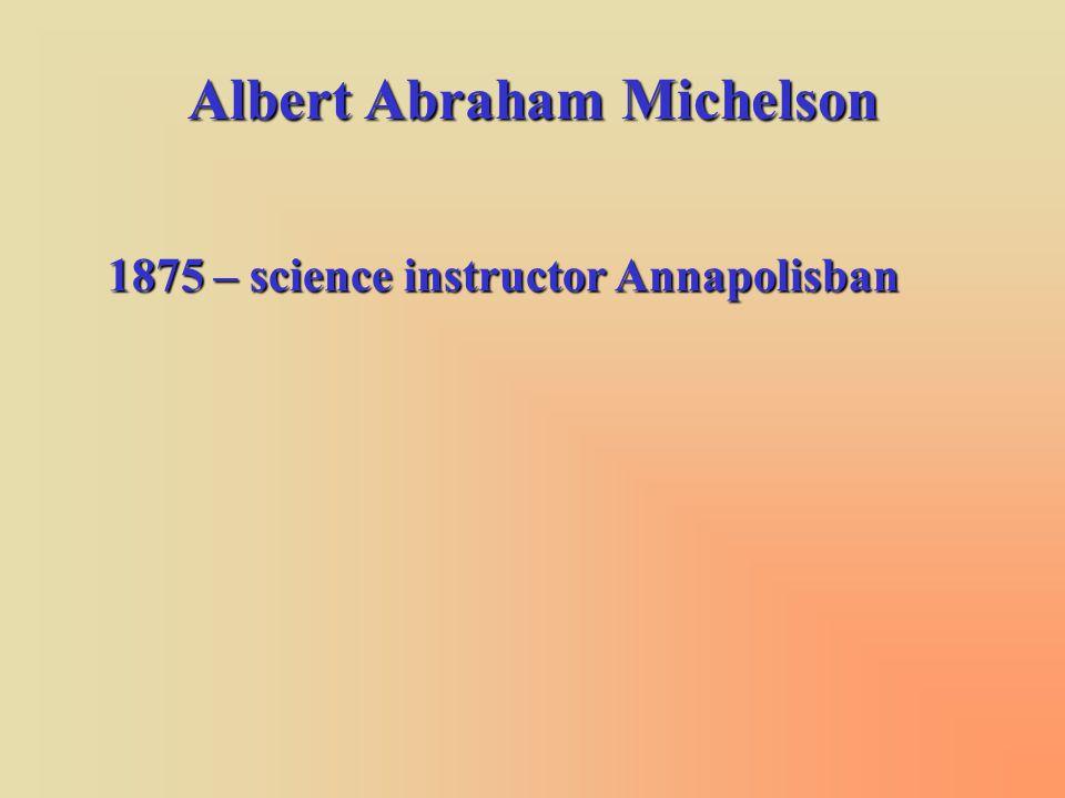 1890 – Michelson-féle sztellár interferométer 1890 – Jupiter holdja 1920 – Betelgeuse