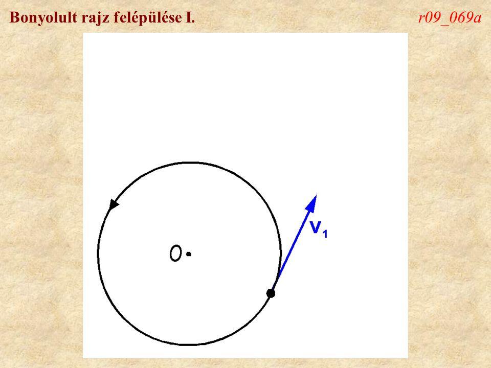 Bonyolult rajz felépülése I.r09_069a