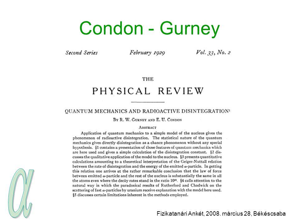 Fizikatanári Ankét, 2008. március 28, Békéscsaba Condon - Gurney
