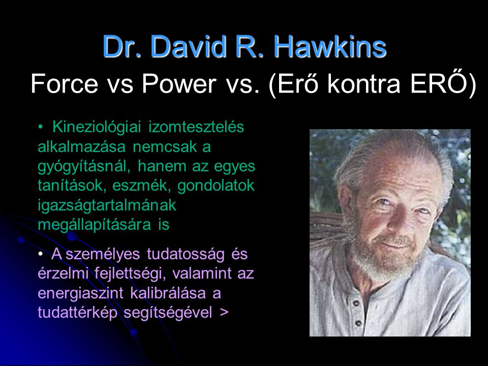 Dr.David R. Hawkins Force vs Power vs.