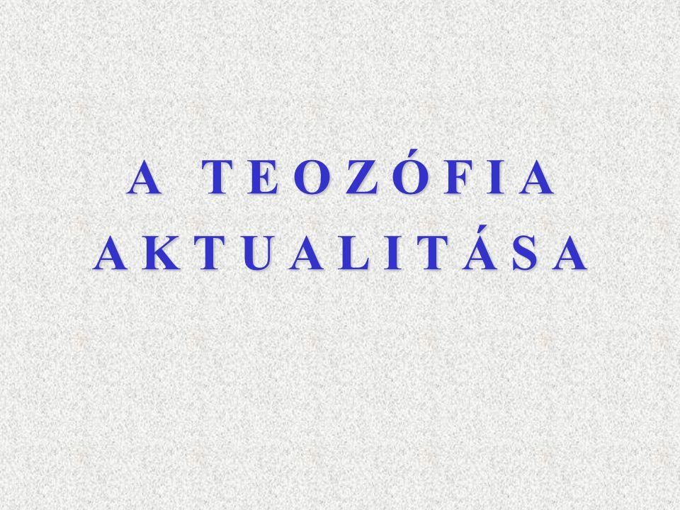 A T E O Z Ó F I A A K T U A L I T Á S A