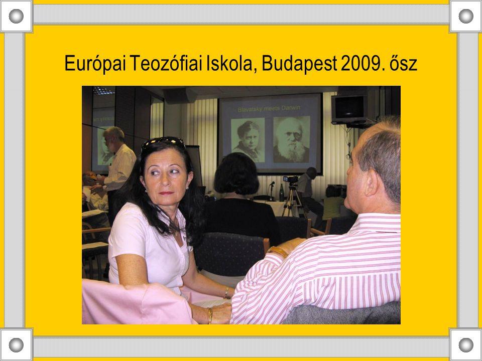 Európai Teozófiai Iskola, Budapest 2009. ősz