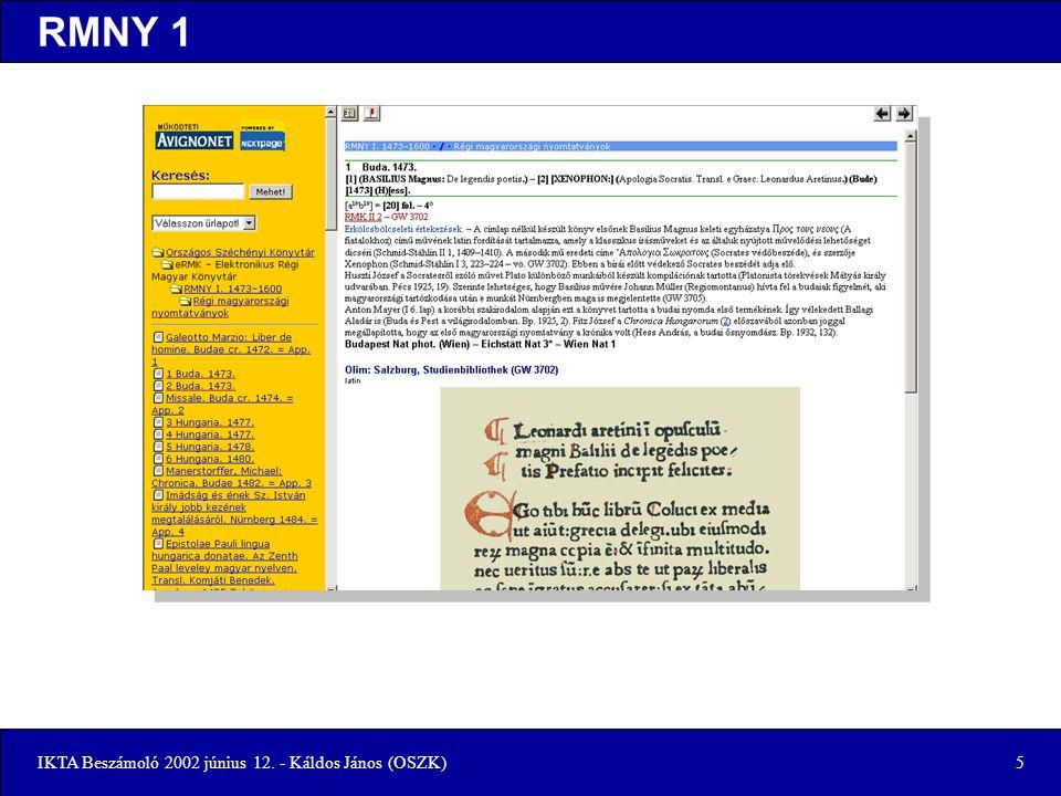 IKTA Beszámoló 2002 június 12. - Káldos János (OSZK)6 Keresés - eRMK