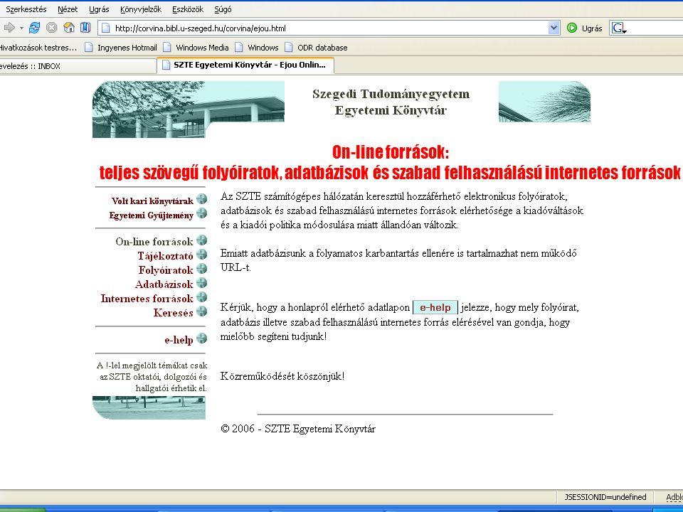 On-line források: teljes szövegű folyóiratok, adatbázisok és szabad felhasználású internetes források
