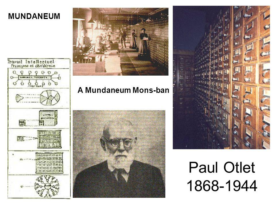 Paul Otlet 1868-1944 A Mundaneum Mons-ban MUNDANEUM