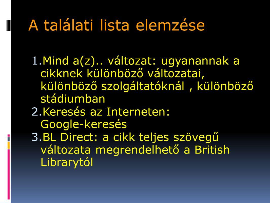 A találati lista elemzése 1.Mind a(z)..