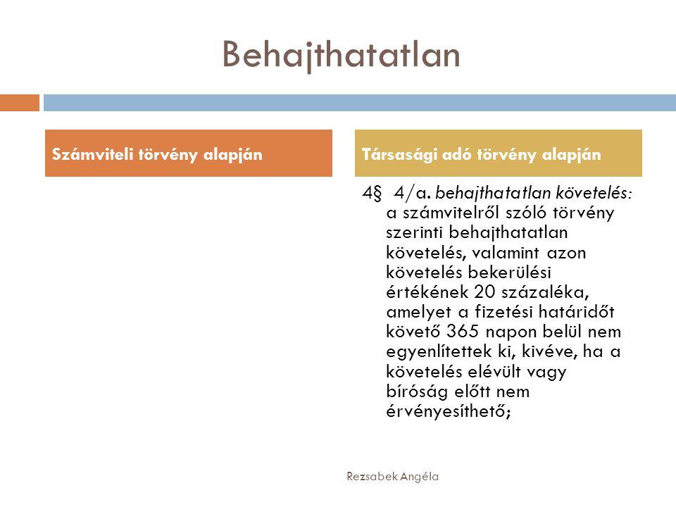 Behajthatatlan 4§ 4/a.