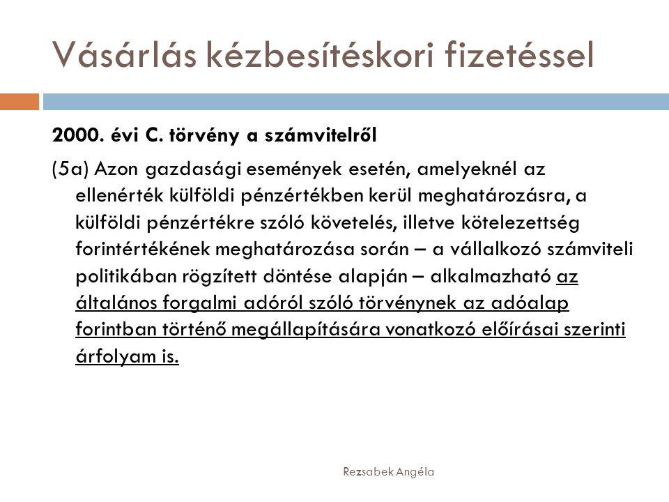 Vásárlás kézbesítéskori fizetéssel Rezsabek Angéla 2000.