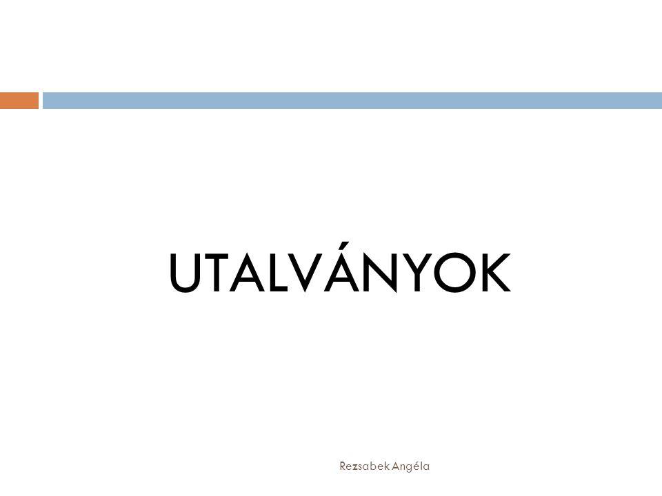 Rezsabek Angéla UTALVÁNYOK