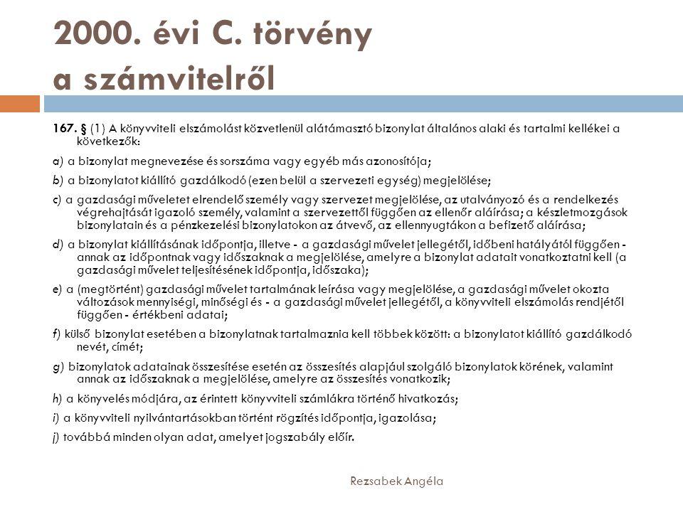 2000.évi C. törvény a számvitelről 167.