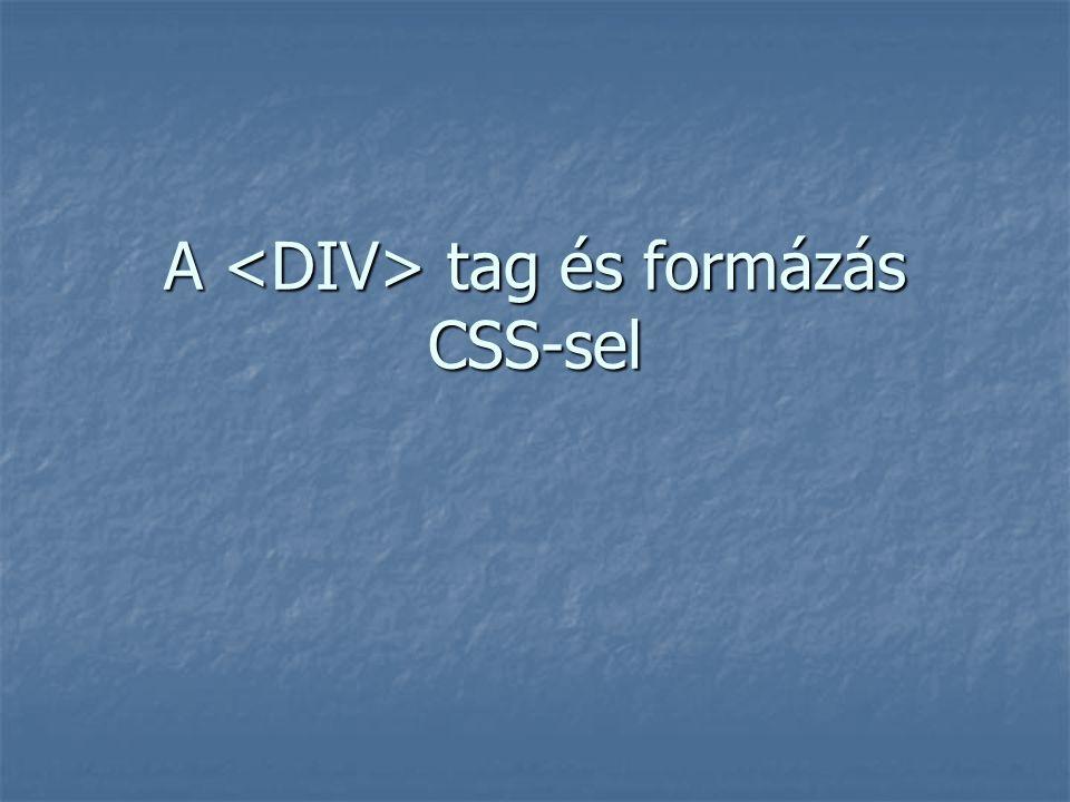 A tag és formázás CSS-sel