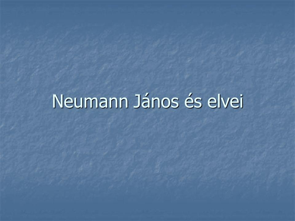 Neumann János és elvei