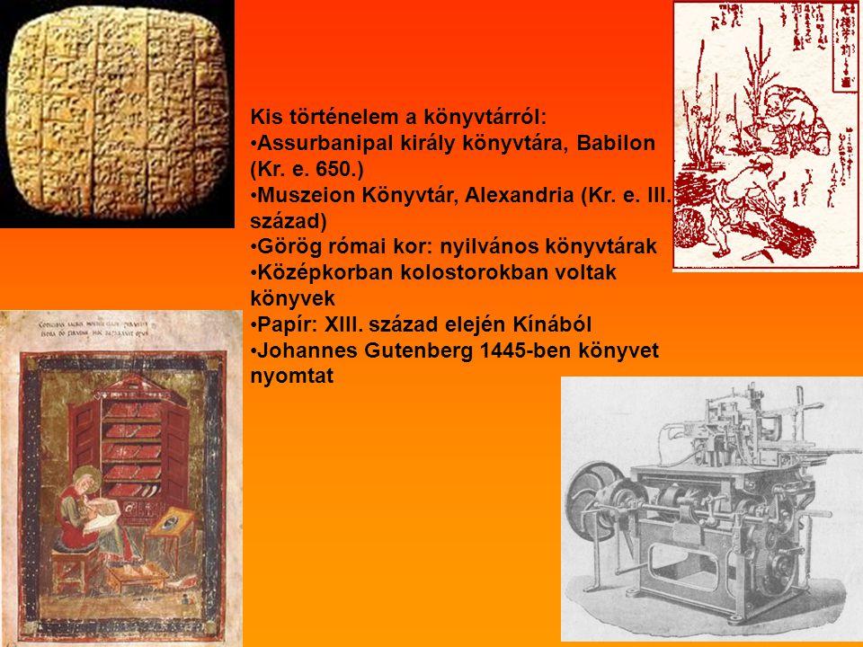 Kis történelem a könyvtárról: Assurbanipal király könyvtára, Babilon (Kr.