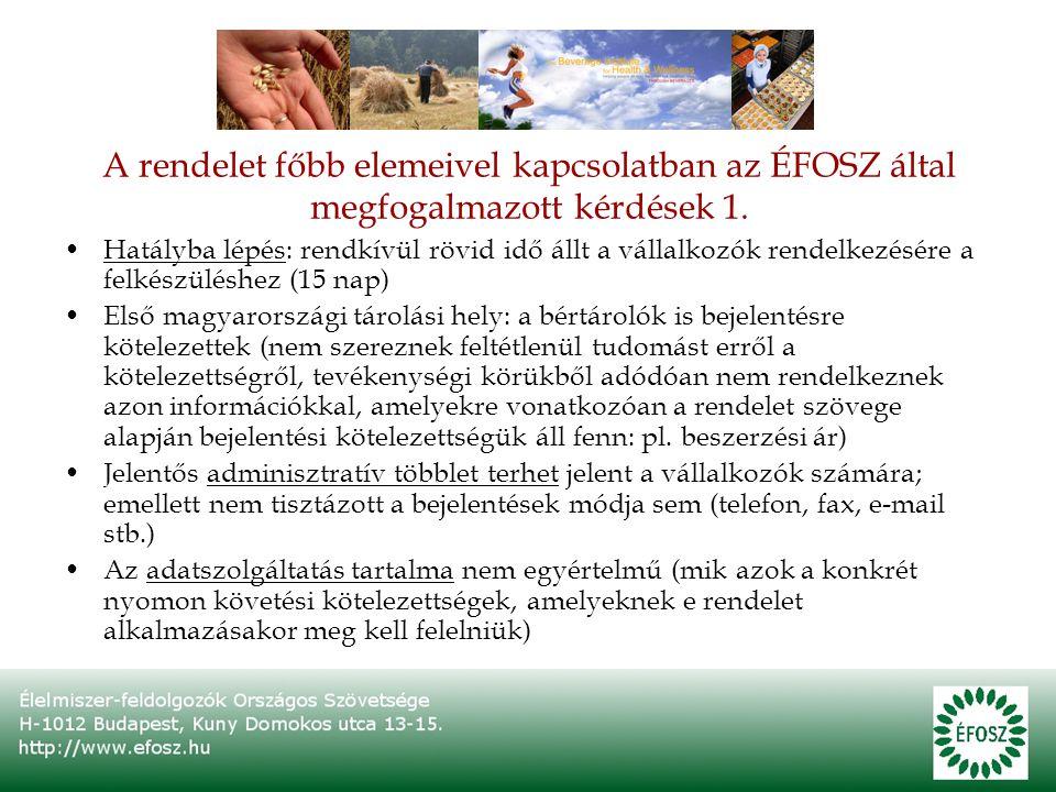 A rendelet főbb elemeivel kapcsolatban az ÉFOSZ által megfogalmazott kérdések 1.