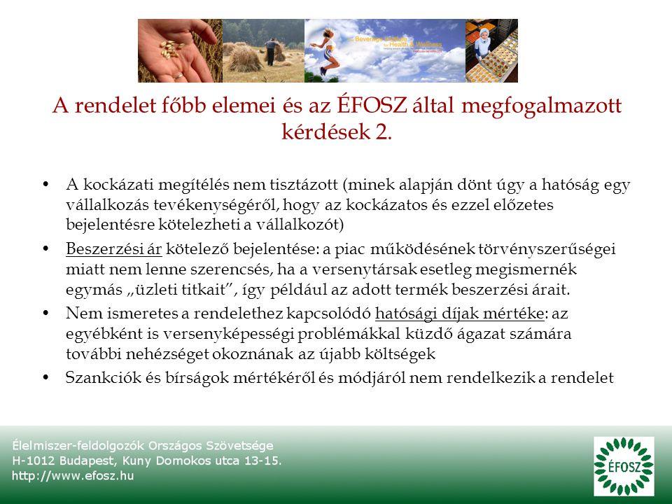 A rendelet főbb elemei és az ÉFOSZ által megfogalmazott kérdések 2.