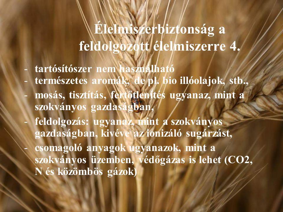 Élelmiszerbiztonság a feldolgozott élelmiszerre 4.