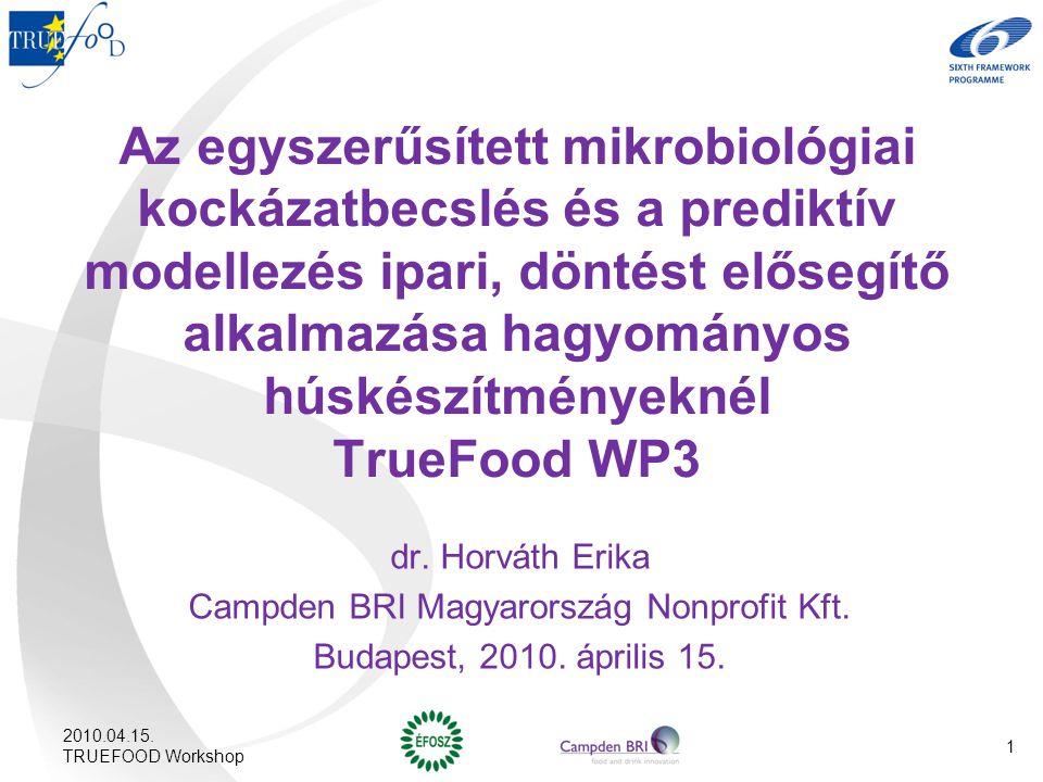 Az egyszerűsített mikrobiológiai kockázatbecslés és a prediktív modellezés ipari, döntést elősegítő alkalmazása hagyományos húskészítményeknél TrueFoo