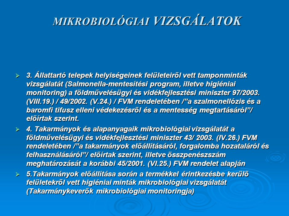 MIKROBIOLÓGIAI VIZSGÁLATOK  3.