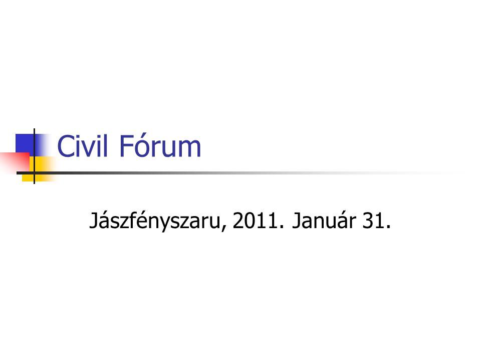 Civil Fórum Jászfényszaru, 2011. Január 31.