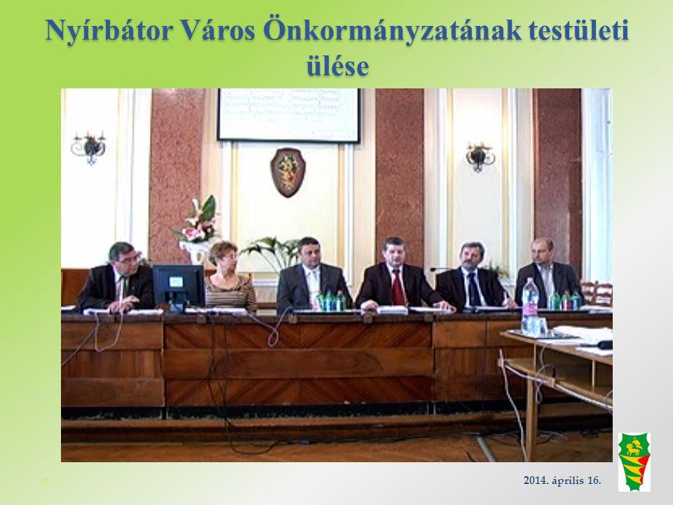 Nyírbátor Város Önkormányzatának testületi ülése 2014. április 16.