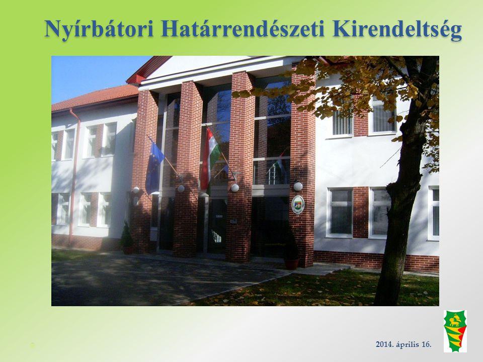 Nyírbátori Rendészeti Objektum: 2014.április 16.