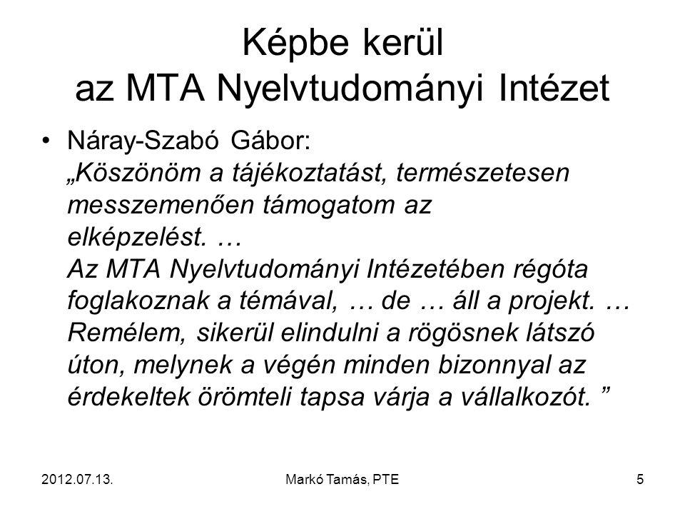 2012.07.13.Markó Tamás, PTE6 Mije van a NYTUD-nak.