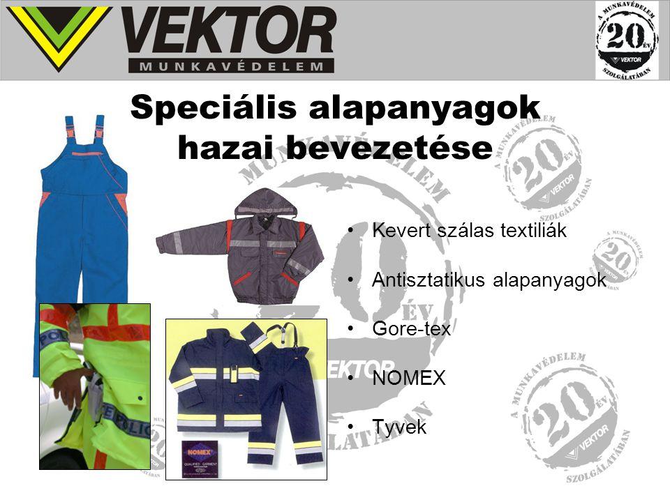 Fejlesztések Lángálló- és ívvédő ruházat Tűzoltósági bevetési ruházat Tűzoltósági egyen-, és gyakorlóruházta Határőrség teljes öltözete Rendőrség ruházata Magyar Honvédség pilóta ruházata Autópálya rendőrség E-on ruházata Antisztatikus ruházat Jól láthatósági öltözetek - minősített -