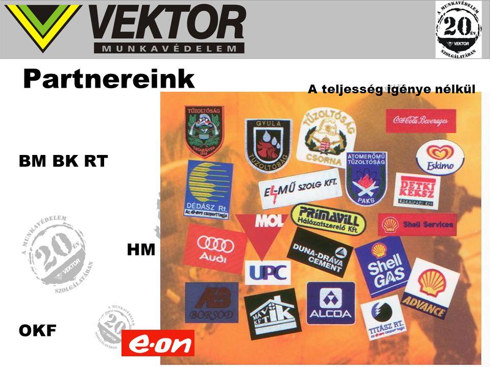 Partnereink HM OKF BM BK RT A teljesség igénye nélkül