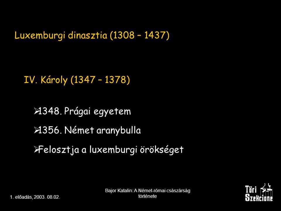 AZ NRCS 1254 ÉS 1519 KÖZÖTT 1254 – 1273 a nagy interregnum Habsburg Rudolf (1273 – 1291) 1278 Morvamezőnél győz Kun László segítségével Ottokár felett 1315.