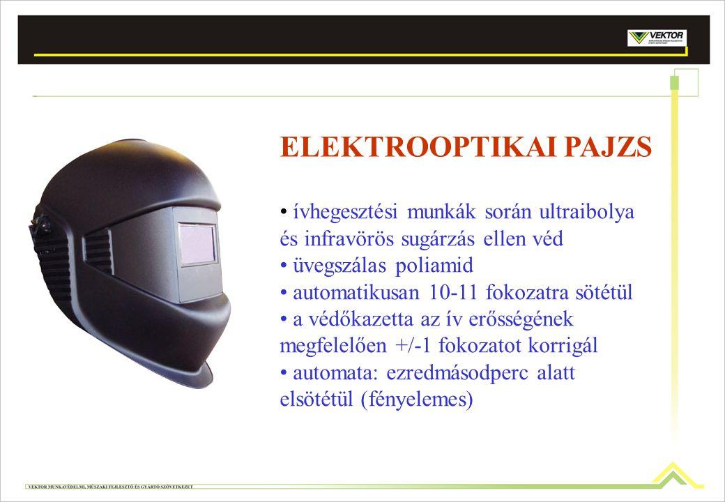 ELEKTROOPTIKAI PAJZS ívhegesztési munkák során ultraibolya és infravörös sugárzás ellen véd üvegszálas poliamid automatikusan 10-11 fokozatra sötétül