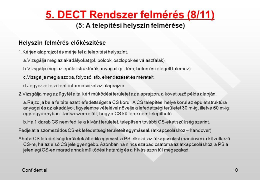 Confidential10 (5: A telepítési helyszín felmérése) 5.