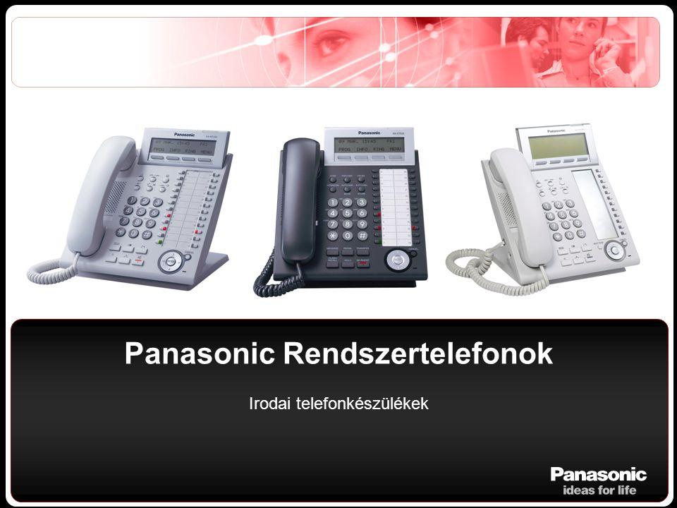 Panasonic Rendszertelefonok Irodai telefonkészülékek