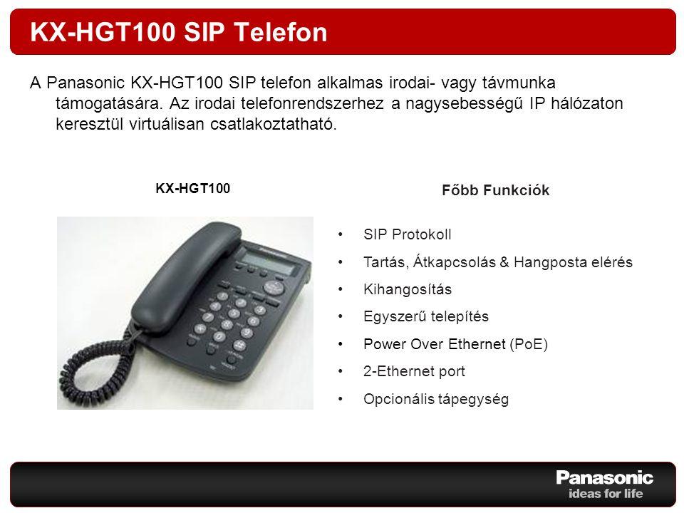 KX-HGT100 SIP Telefon A Panasonic KX-HGT100 SIP telefon alkalmas irodai- vagy távmunka támogatására. Az irodai telefonrendszerhez a nagysebességű IP h