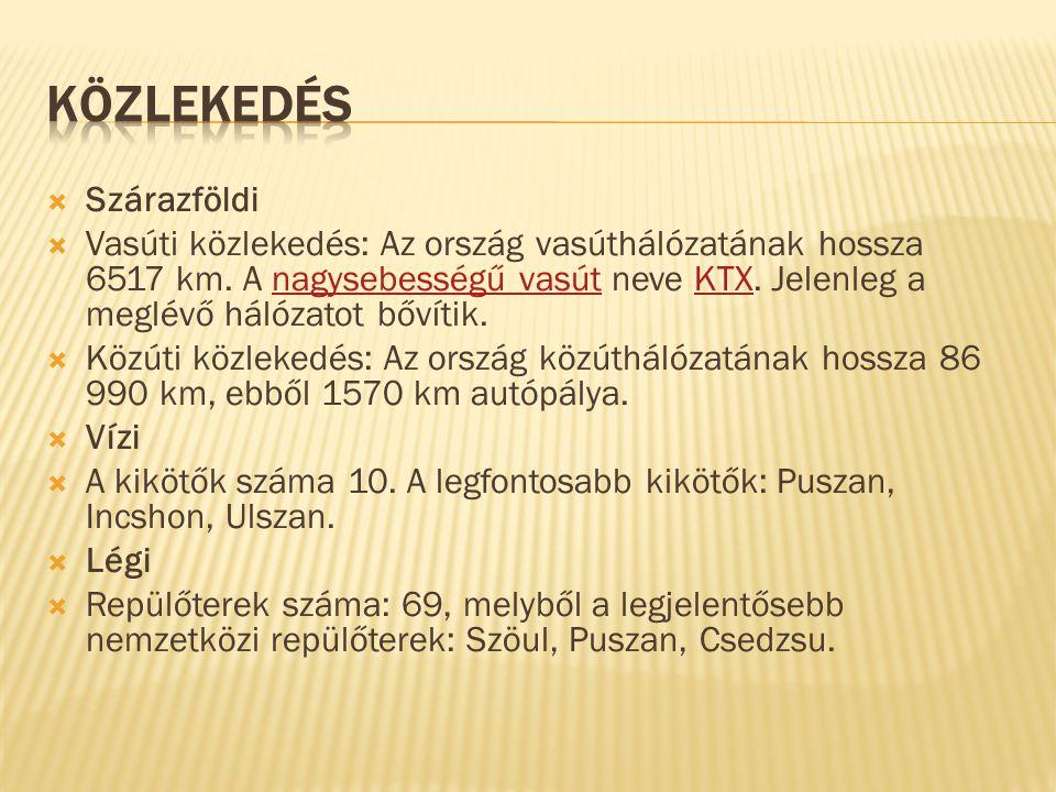  Szárazföldi  Vasúti közlekedés: Az ország vasúthálózatának hossza 6517 km.