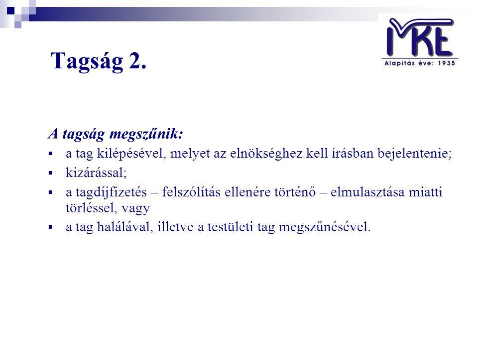 Tagság 2.