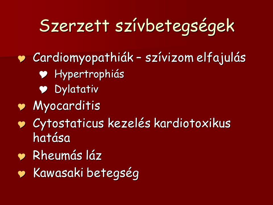 Cytostaticus kezelés kardiotoxikus hatása  Anthracyclinek – leghatásosabb cytostaticus szerek közé tartoznak (Pl: ALL th.)  Kardiotoxikus hatásuk van bizonyos dózis felett  Átmeneti akut toxicitás – tachycardia, pericardialis folyadék… - reversibilis  Késői krónikus forma – akár 15 évvel a kezelés után congestiv cardiomyopathia képében – irreversibilis  Megelőzés – cardioprotectiv szerek, cytostaticus kezelés alatt folyamatos ECHO kontroll!