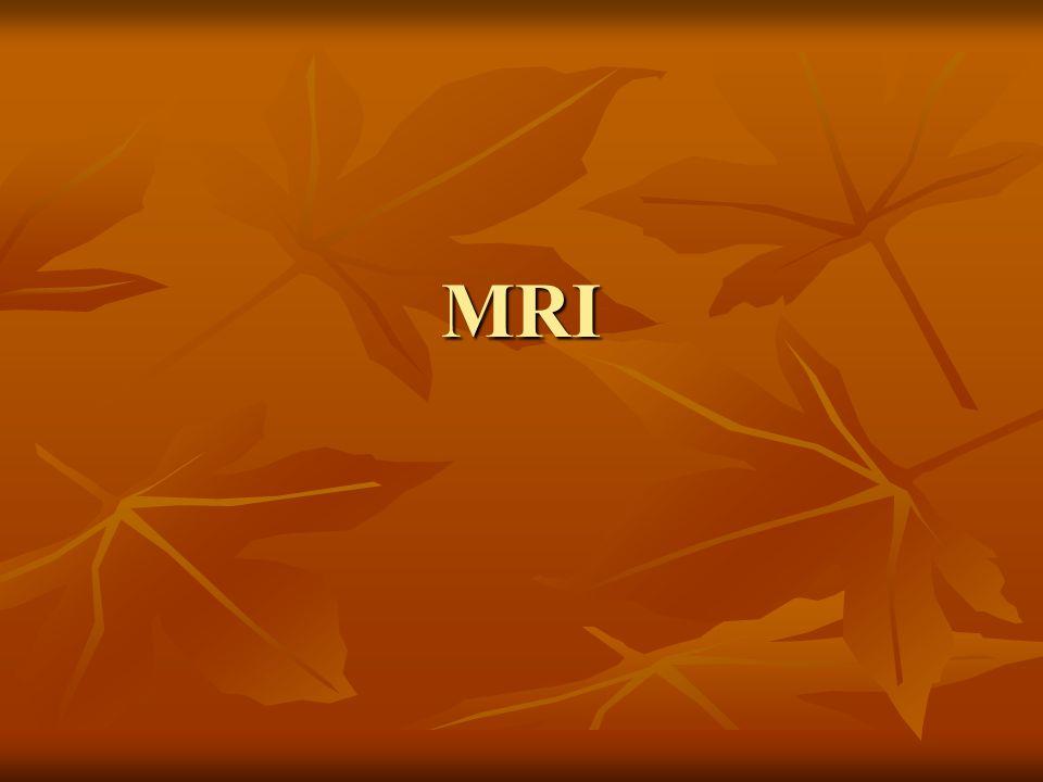 Elnevezések NMR - Nuclear Magnetic Resonance NMR - Nuclear Magnetic Resonance (magmágneses rezonancia) MRI - Magnetic Resonance Imaging MRI - Magnetic Resonance Imaging (mágneses rezonanciás képalkotás) MR MR