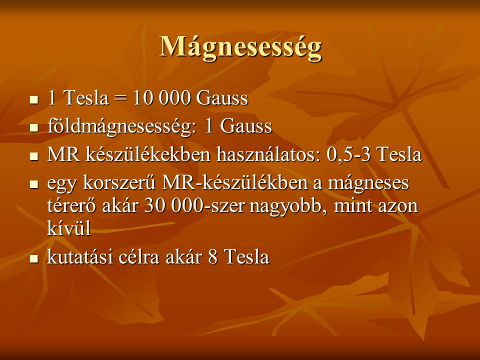 Inversion recovery szekvencia TI – inverziós idő zsírelnyomásos STIR: TI = 130 ms vízelnyomásos FLAIR: TI = 2000 ms