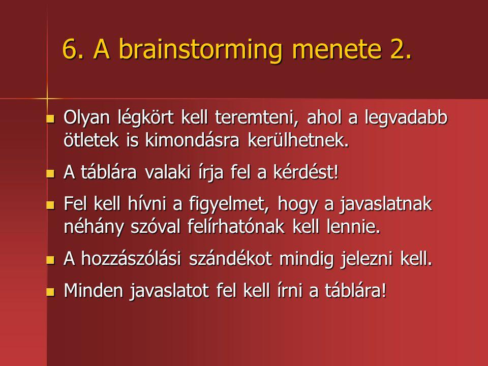 6.A brainstorming menete 2.