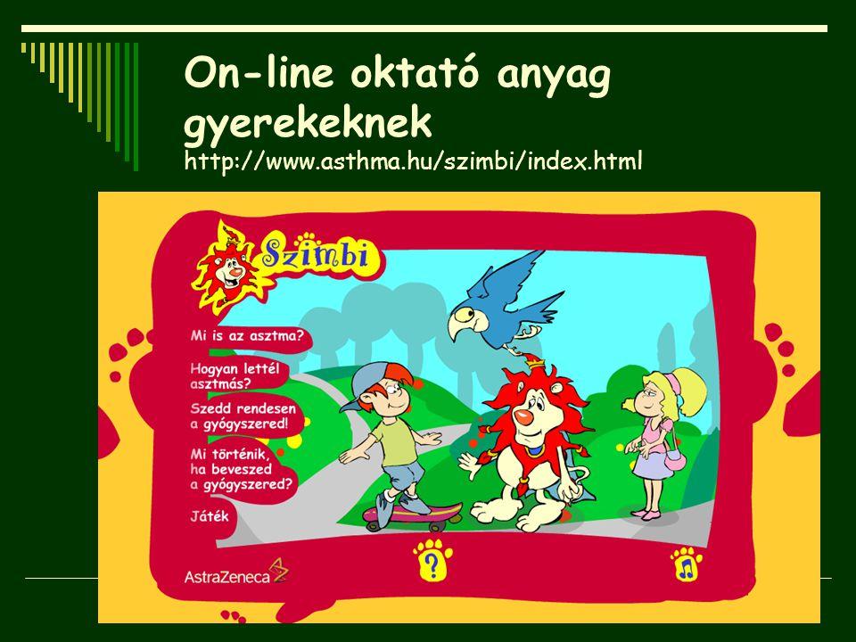 On-line oktató anyag gyerekeknek http://www.asthma.hu/szimbi/index.html