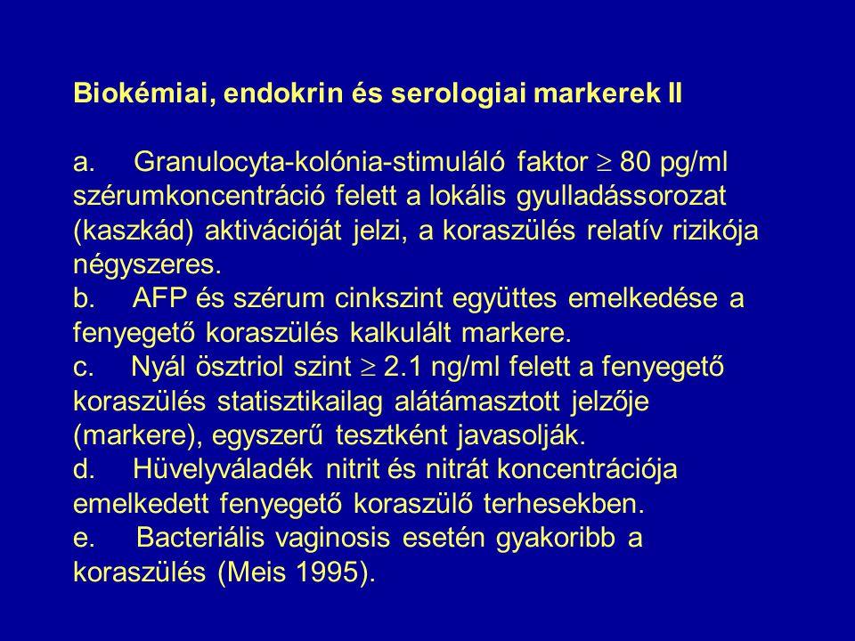 Biokémiai, endokrin és serologiai markerek II a.