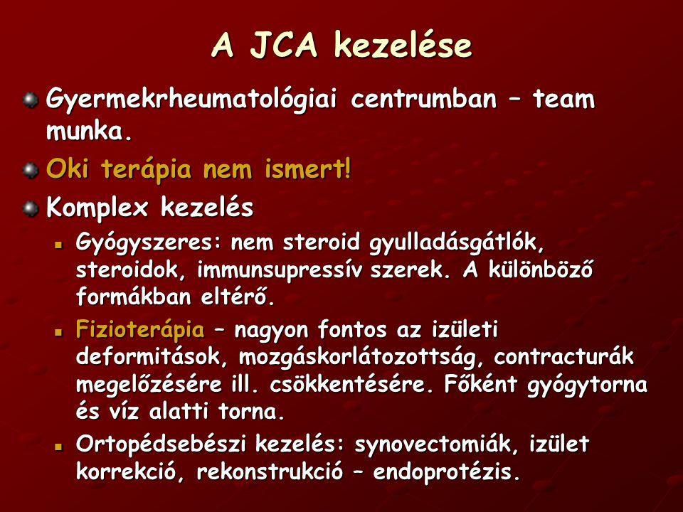 A JCA kezelése Gyermekrheumatológiai centrumban – team munka.