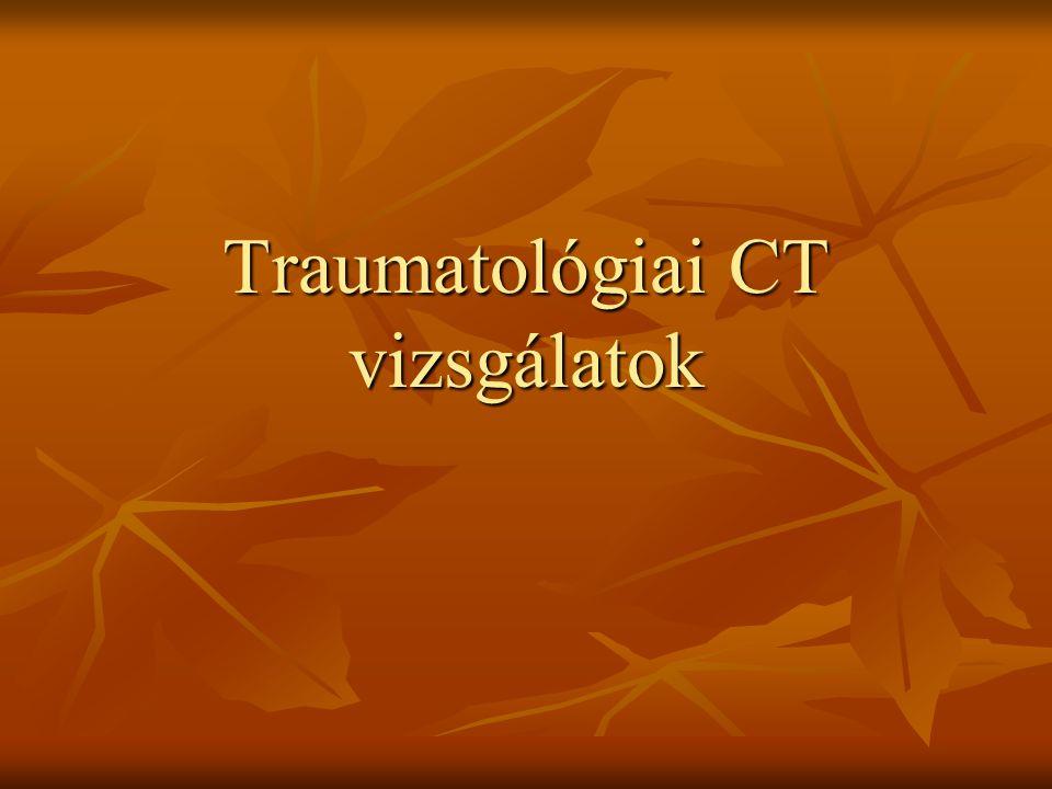 Traumatológiai CT vizsgálatok