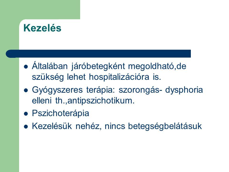Schizoaffektív zavar Olyan páciens akinél egyszerre vannak jelen schizofréniás és affektív tünetek.