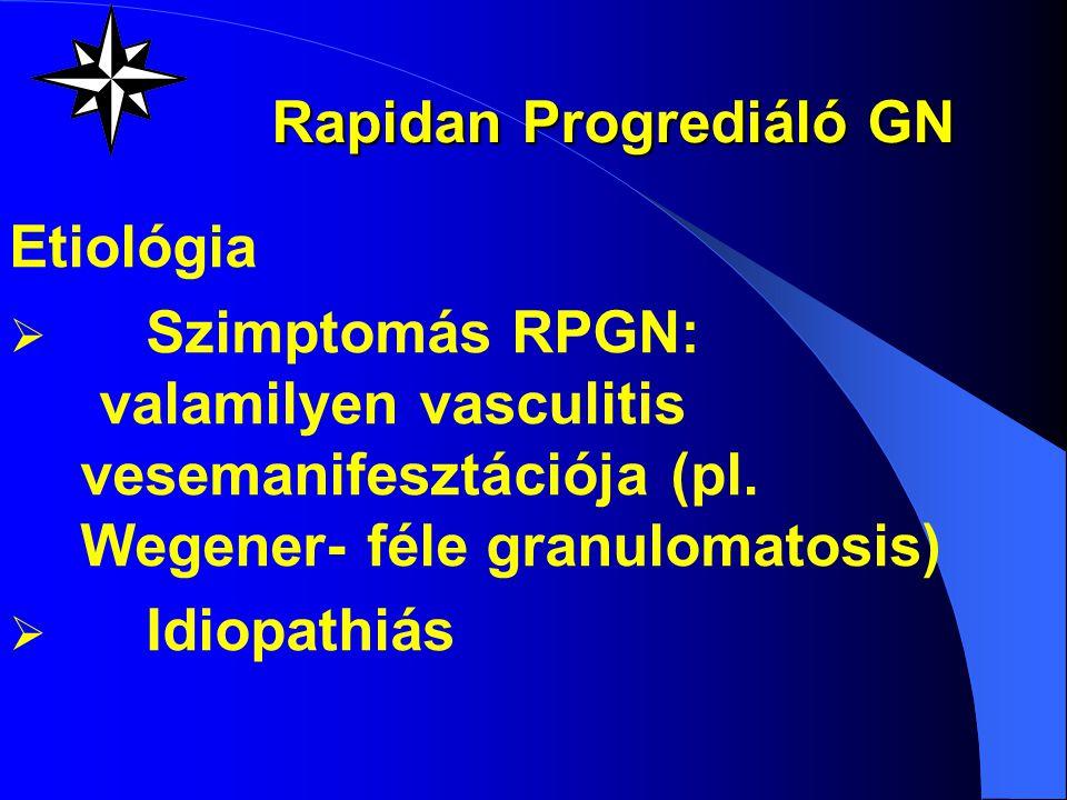 Prognózis  Gyógyulás- gyermekkorban 90% -felnőttkorban kb.