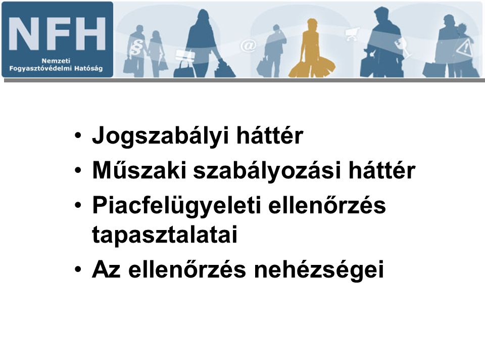 Jogszabályi háttér/1 A fogyasztóvédelemről szóló 1997.